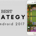7 Best Strategy Games for Android in 2017