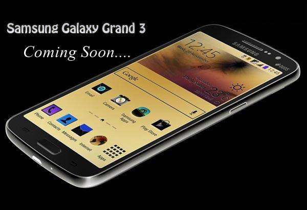 Samsung Mobile Going To Launch Samsung Galaxy Grand 3 In Next Week