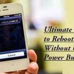 Ultimate Guide to Reboot Your iPhone Without Using Power Button