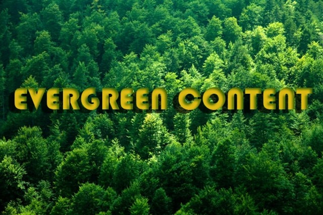 Benefit of Evergreen Content for Your Blog