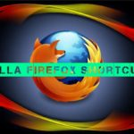 45 Mozilla Firefox Shortcuts to Work Faster in Web Browser