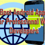 Top 10 Best Android Apps for Professional Web Developers