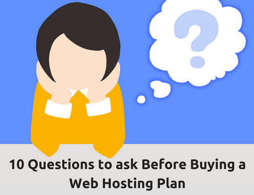 10 Questions to ask Before Buying a Web Hosting