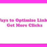 8 Ways to Optimize Links To Get More Clicks